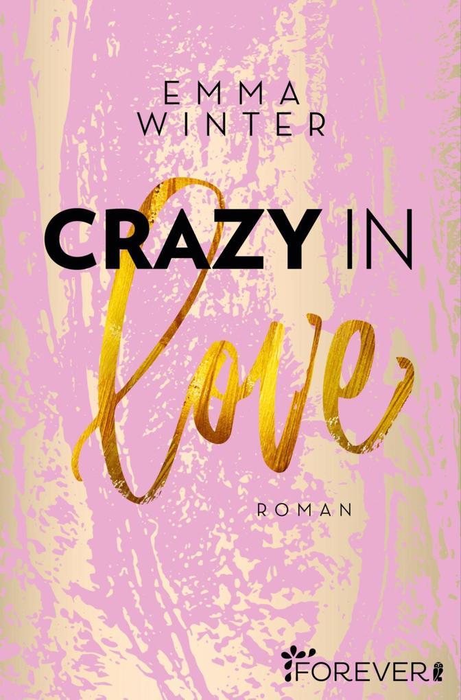Crazy in Love als eBook epub