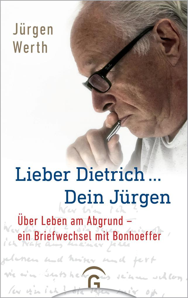 Lieber Dietrich ... Dein Jürgen als eBook epub