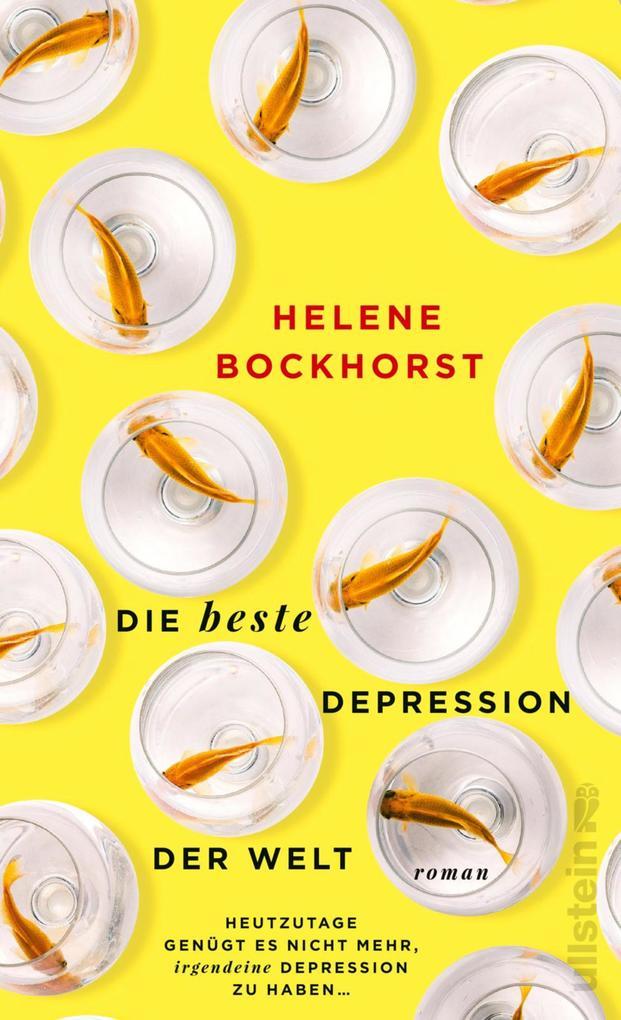 Die beste Depression der Welt als eBook epub
