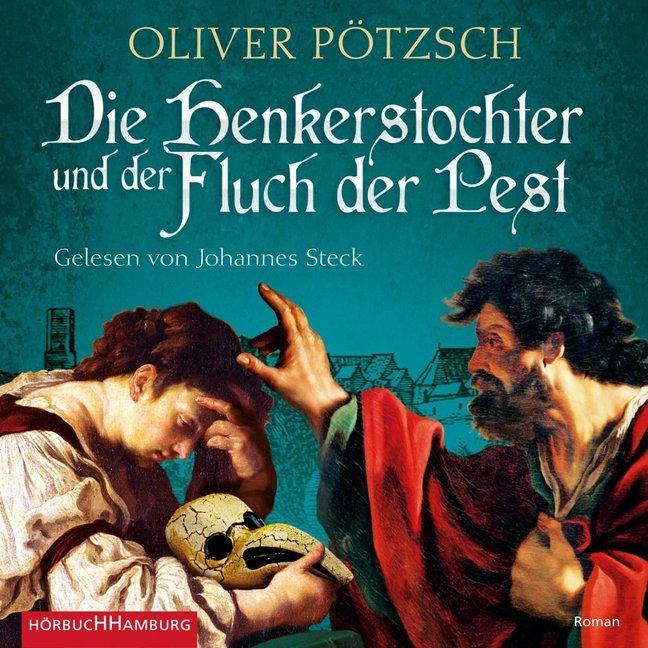 Die Henkerstochter und der Fluch der Pest (Die Henkerstochter-Saga 8) als Hörbuch CD