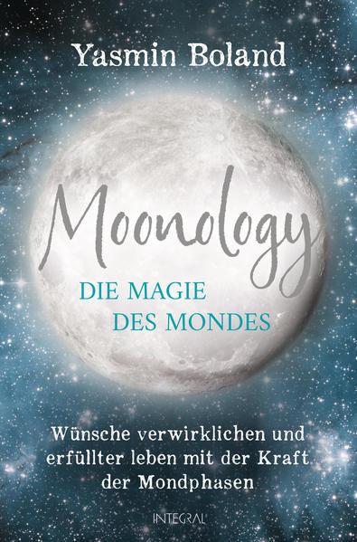 Moonology - Die Magie des Mondes als Buch (kartoniert)