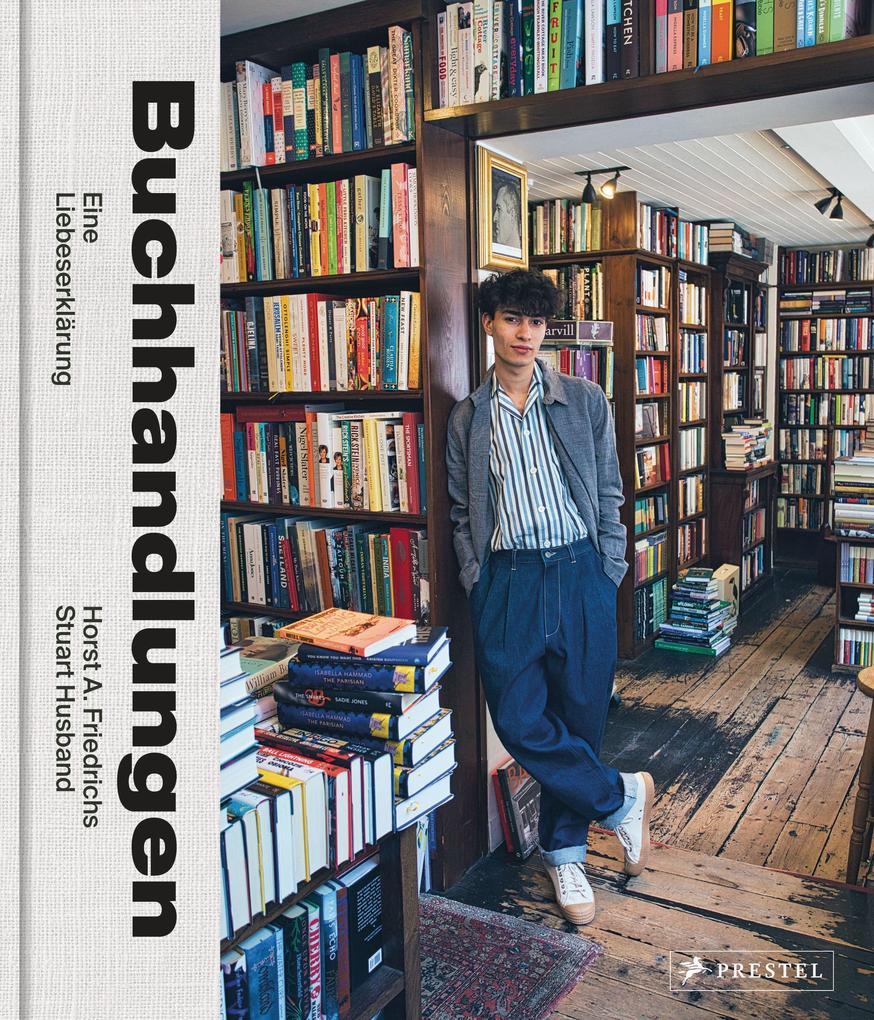 Buchhandlungen. Eine Liebeserklärung als Buch (gebunden)