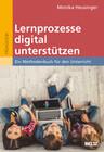 Lernprozesse digital unterstützen