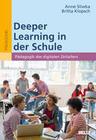 Deeper Learning in der Schule