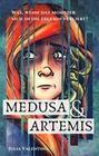 Medusa und Artemis