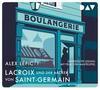 Lacroix und der Bäcker von Saint-Germain. Sein zweiter Fall