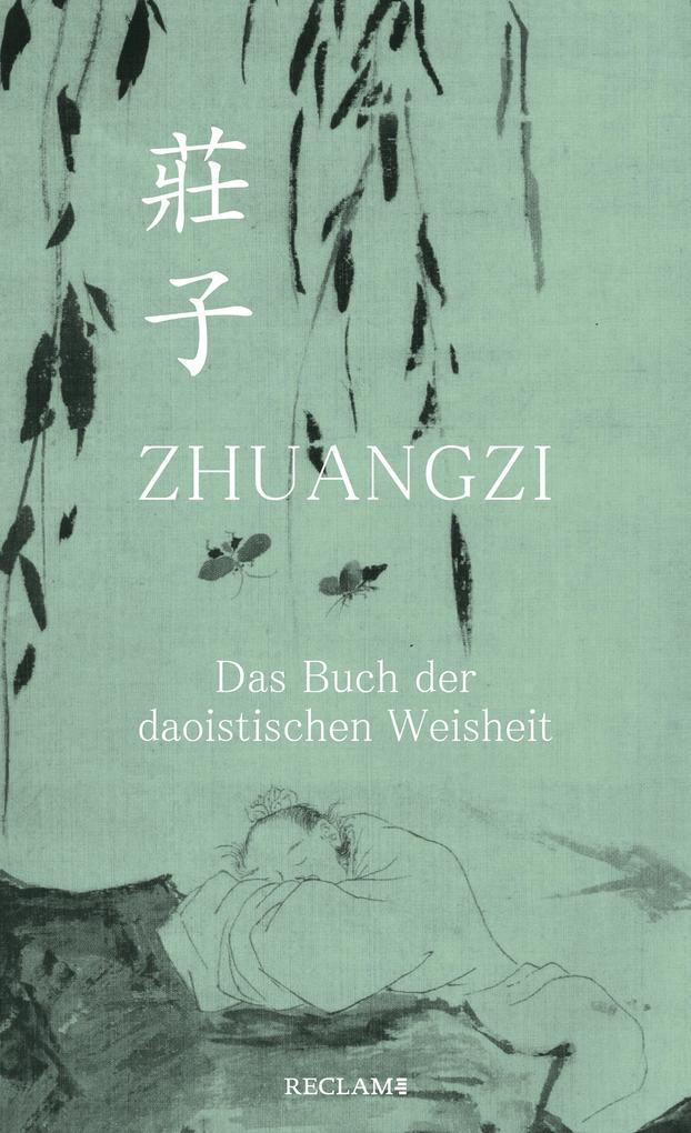 Zhuangzi. Das Buch der daoistischen Weisheit. Gesamttext als eBook epub