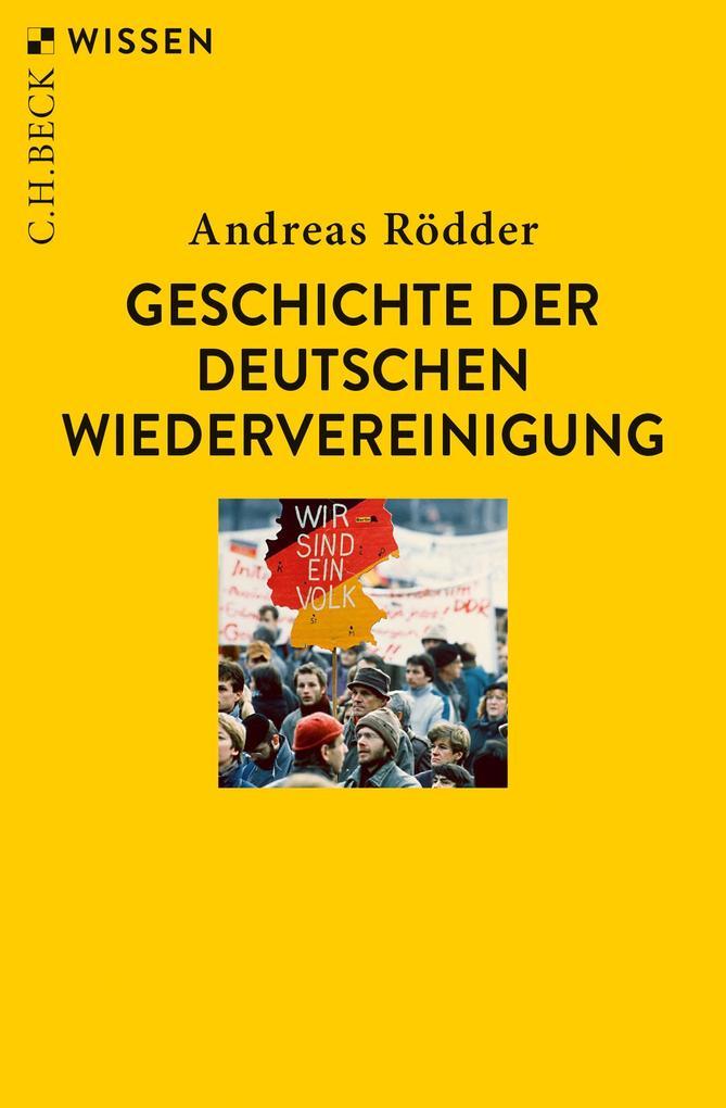 Geschichte der deutschen Wiedervereinigung als Taschenbuch
