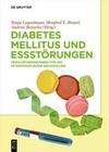 Diabetes Mellitus und Essstörungen