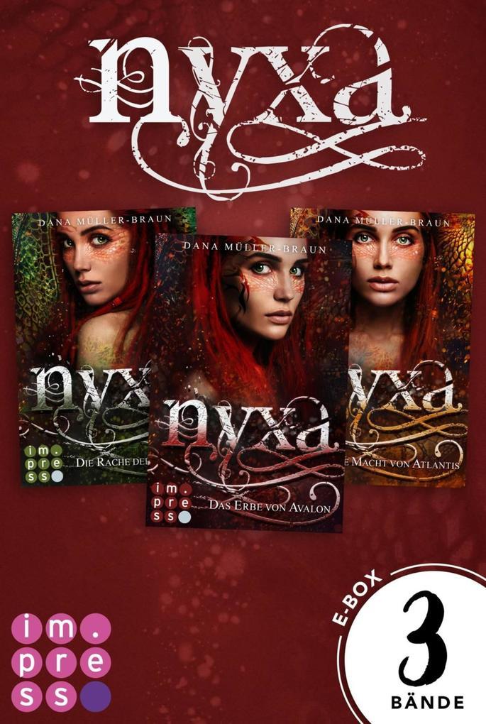 Nyxa: Sammelband der drachenstarken Fantasy-Serie (Band 1-3) als eBook epub