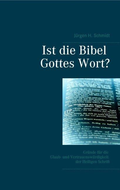Ist die Bibel Gottes Wort? als Buch (kartoniert)