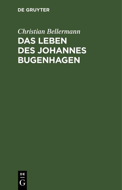 Das Leben des Johannes Bugenhagen als eBook pdf
