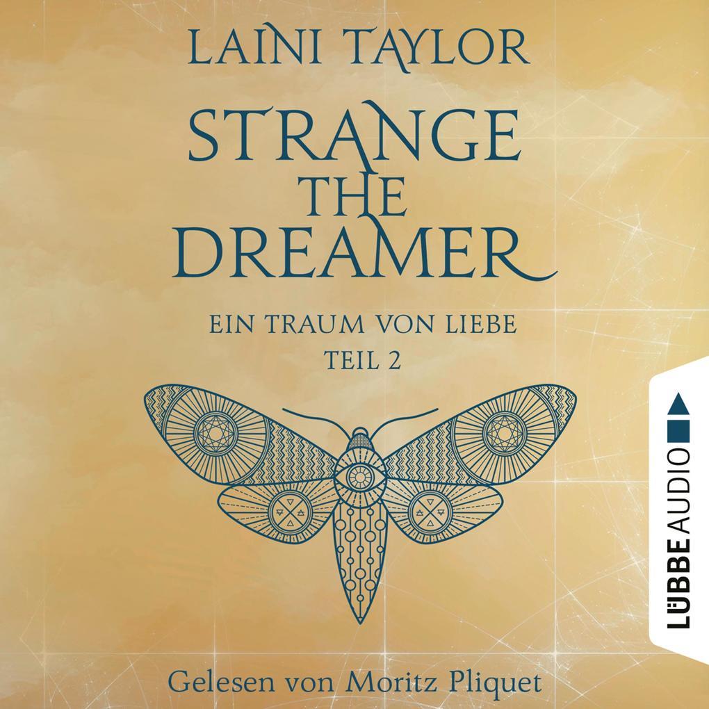 Ein Traum von Liebe - Strange the Dreamer, Teil 2 (Ungekürzt) als Hörbuch Download