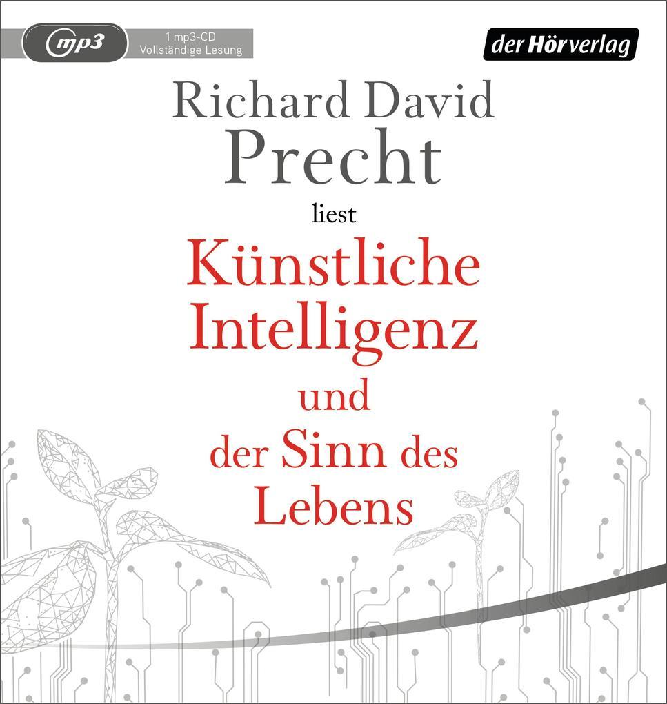 Künstliche Intelligenz und der Sinn des Lebens als Hörbuch CD