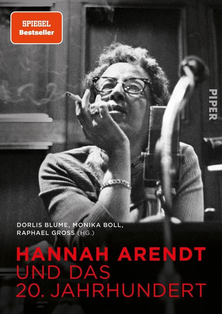 Hannah Arendt und das 20. Jahrhundert als eBook epub