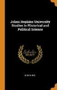 Johns Hopkins University Studies in Historical and Political Science als Buch (gebunden)