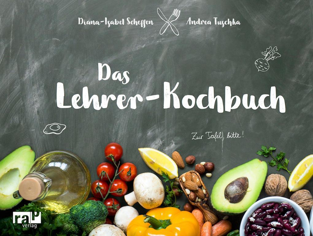 Das Lehrer-Kochbuch als eBook epub