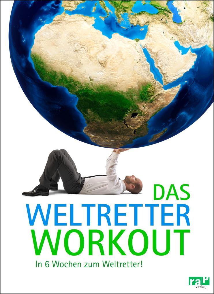 Das Weltretter-Workout als eBook epub