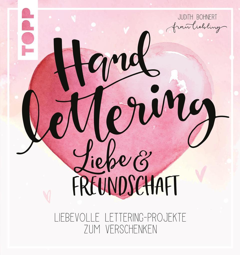 Handlettering Liebe & Freundschaft als eBook epub