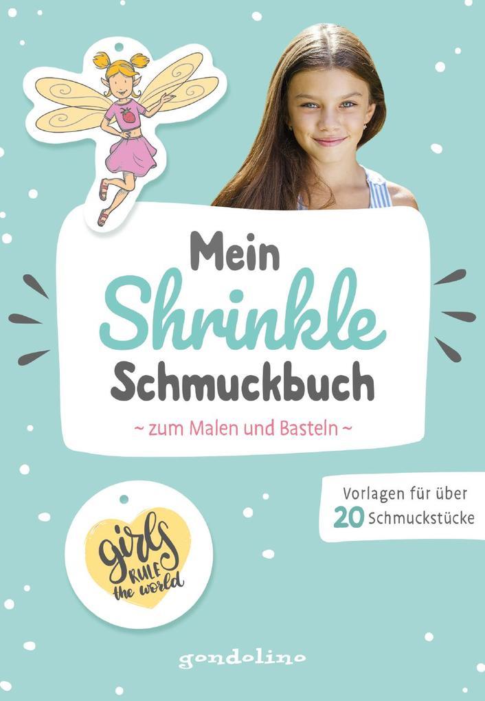 Mein Shrinkle Schmuckbuch zum Malen und Basteln ab 5 Jahre (mint) - DIY: Lieblingsanhänger mit Schrumpffolie selbst anfertigen! als Buch (kartoniert)