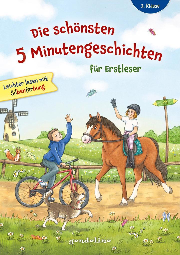 Die schönsten 5 Minutengeschichten für Erstleser (Mädchen Jungen), 2. Klasse - Leichter lesen mit Silbenfärbung - Kinderbücher ab 7-8 Jahre als Buch (gebunden)