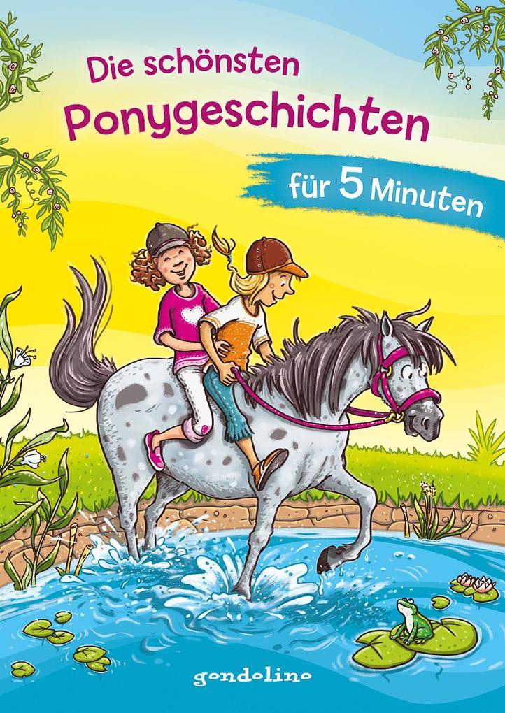 Die schönsten Ponygeschichten für 5 Minuten - Kinderbücher ab 8 Jahre (Mädchen) als Buch (gebunden)