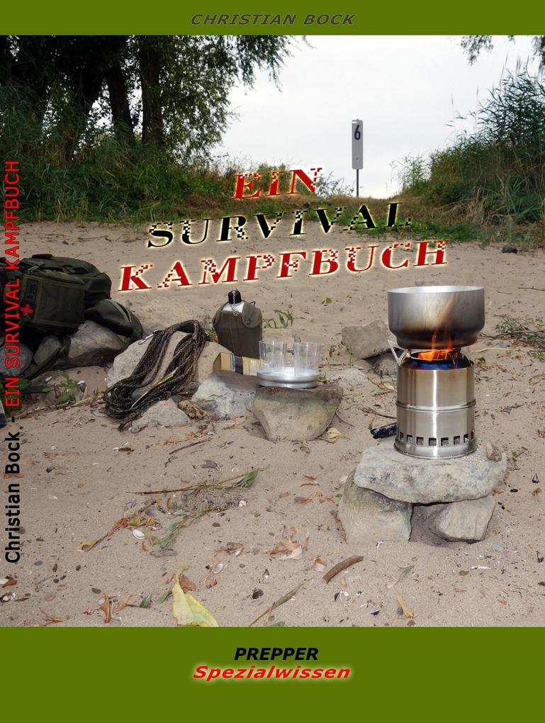 Ein Survival Kampfbuch als eBook epub