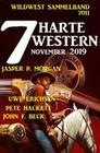 7 harte Western November 2019: Wildwest Sammelband 7011