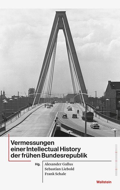 Vermessungen einer Intellectual History der frühen Bundesrepublik als Buch (kartoniert)