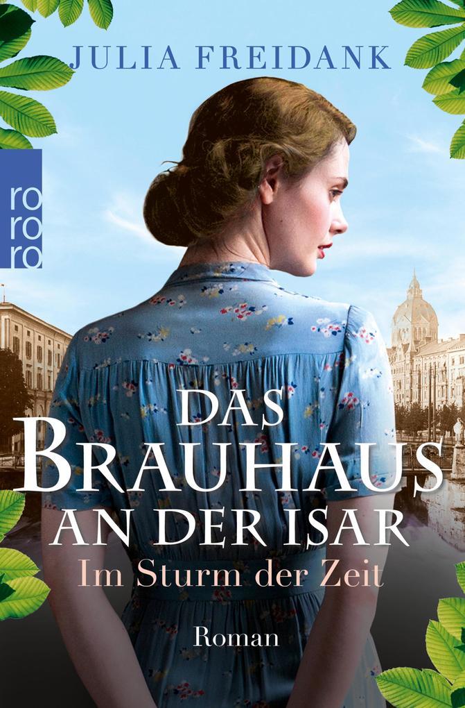 Das Brauhaus an der Isar: Im Sturm der Zeit als eBook epub