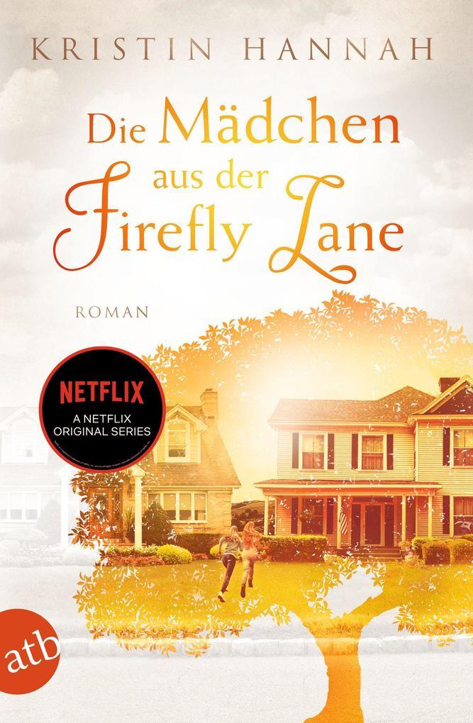 Die Mädchen aus der Firefly Lane als eBook epub