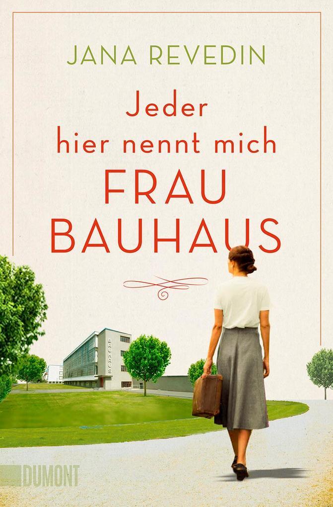 Jeder hier nennt mich Frau Bauhaus als Taschenbuch