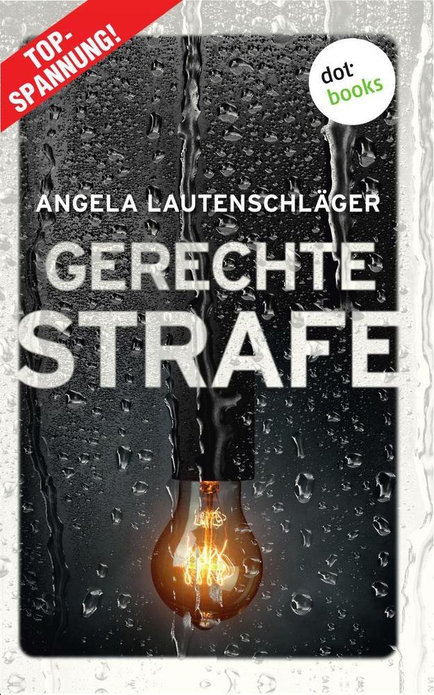 Gerechte Strafe - Ein Fall für Engel und Sander 5 als Buch (kartoniert)