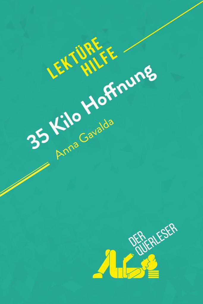 35 Kilo Hoffnung von Anna Gavalda (Lektürehilfe) als eBook epub