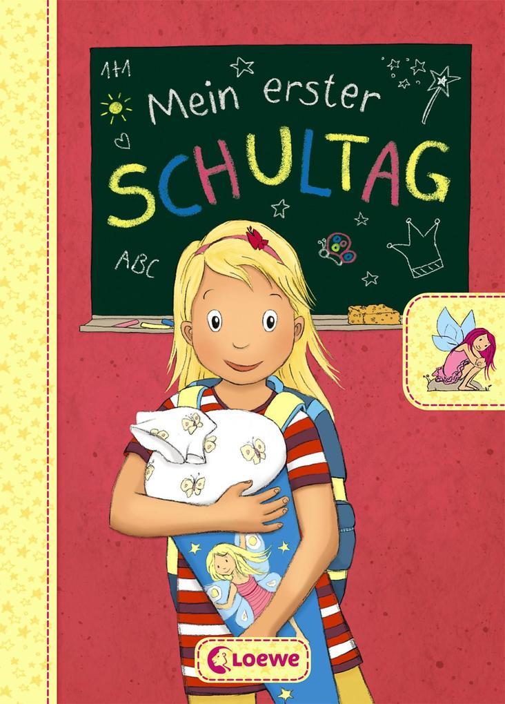 Mein erster Schultag - Feen als Buch (gebunden)