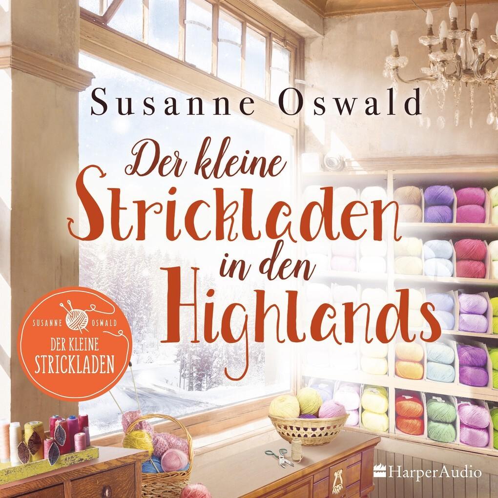 Der kleine Strickladen in den Highlands (ungekürzt) als Hörbuch Download