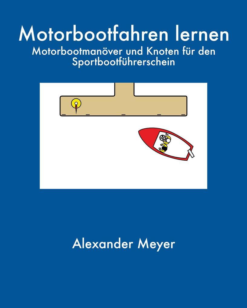 Motorbootfahren lernen als eBook epub