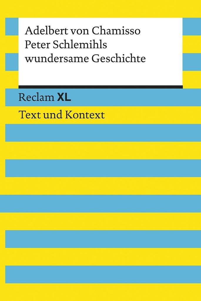 Peter Schlemihls wundersame Geschichte. Textausgabe mit Kommentar und Materialien als Taschenbuch
