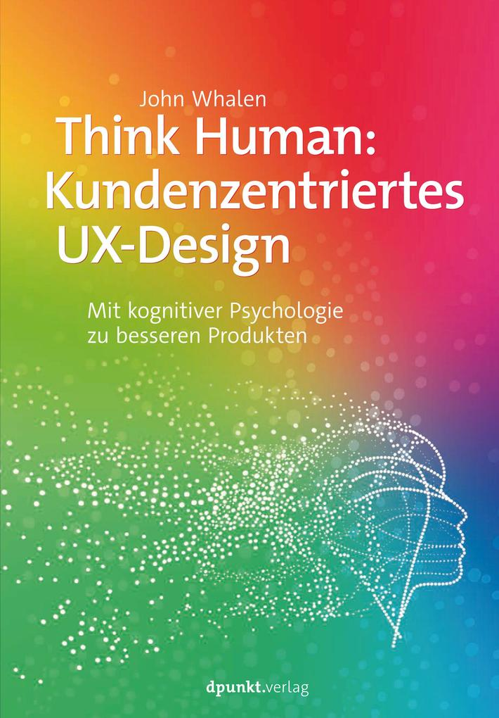 Think Human: Kundenzentriertes UX-Design als eBook epub