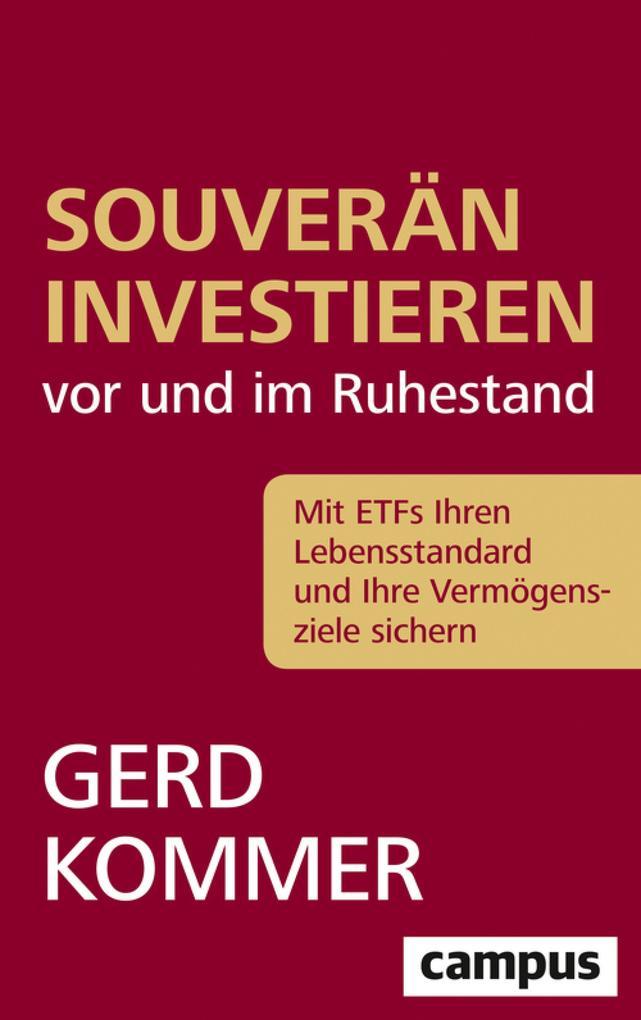 Souverän investieren vor und im Ruhestand als eBook epub