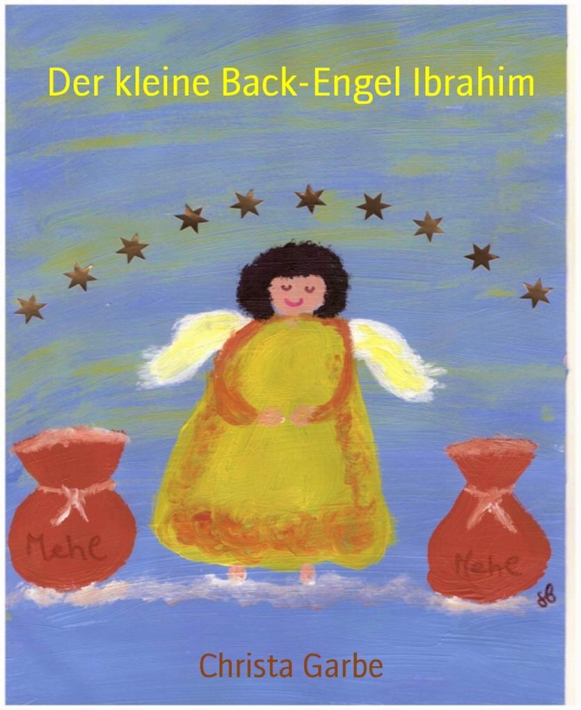 Der kleine Back-Engel Ibrahim als eBook epub