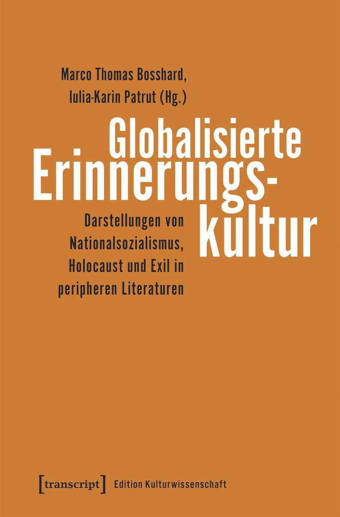 Globalisierte Erinnerungskultur als eBook pdf