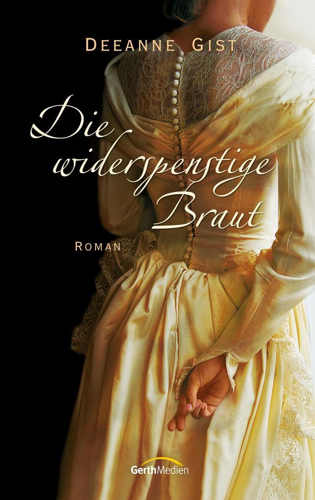 Die widerspenstige Braut als eBook epub