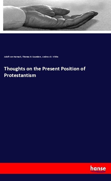 Thoughts on the Present Position of Protestantism als Buch (kartoniert)