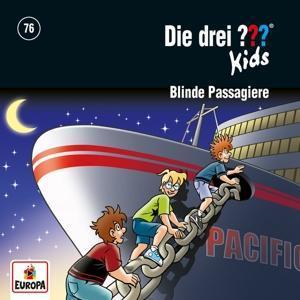 Die drei ??? Kids 76: Blinde Passagiere als Hörbuch CD