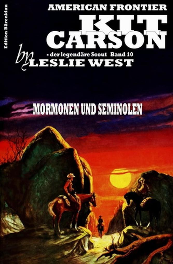 Kit Carson Band 10: Mormonen und Seminolen als eBook epub