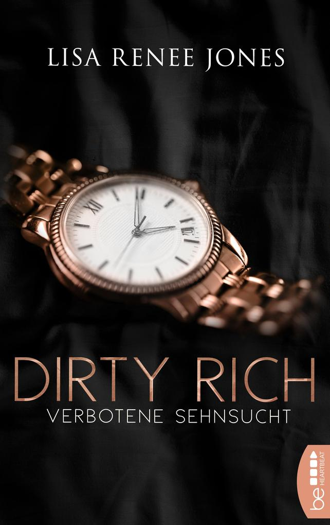 Dirty Rich - Verbotene Sehnsucht als eBook epub