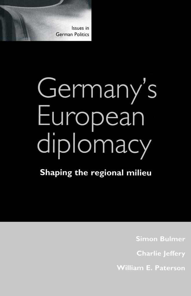 Germany's European Diplomacy als Taschenbuch