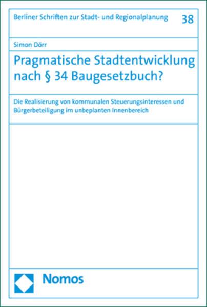 Pragmatische Stadtentwicklung nach § 34 Baugesetzbuch? als Buch (kartoniert)