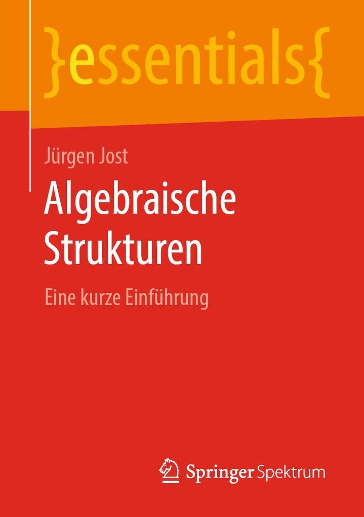 Algebraische Strukturen als eBook pdf
